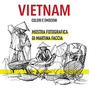 Vietnam, colori e emozioni: mostra fotografica a Civitella del Tronto