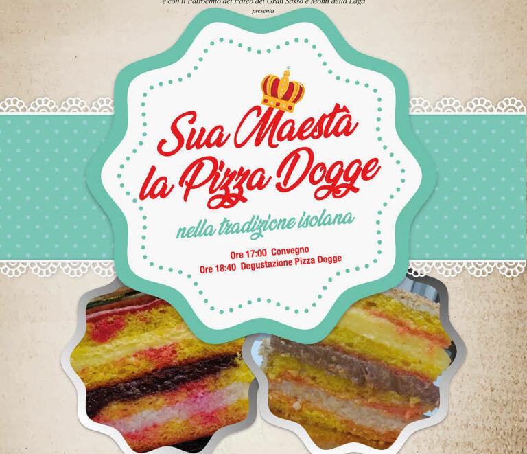Isola del Gran Sasso, convegno sul dolce tipico delle feste: la Pizza Dogge