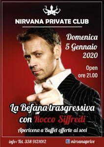 LA BEFANA TRASGRESSIVA CON ROCCO SIFFREDI al NIRVANA Private Club