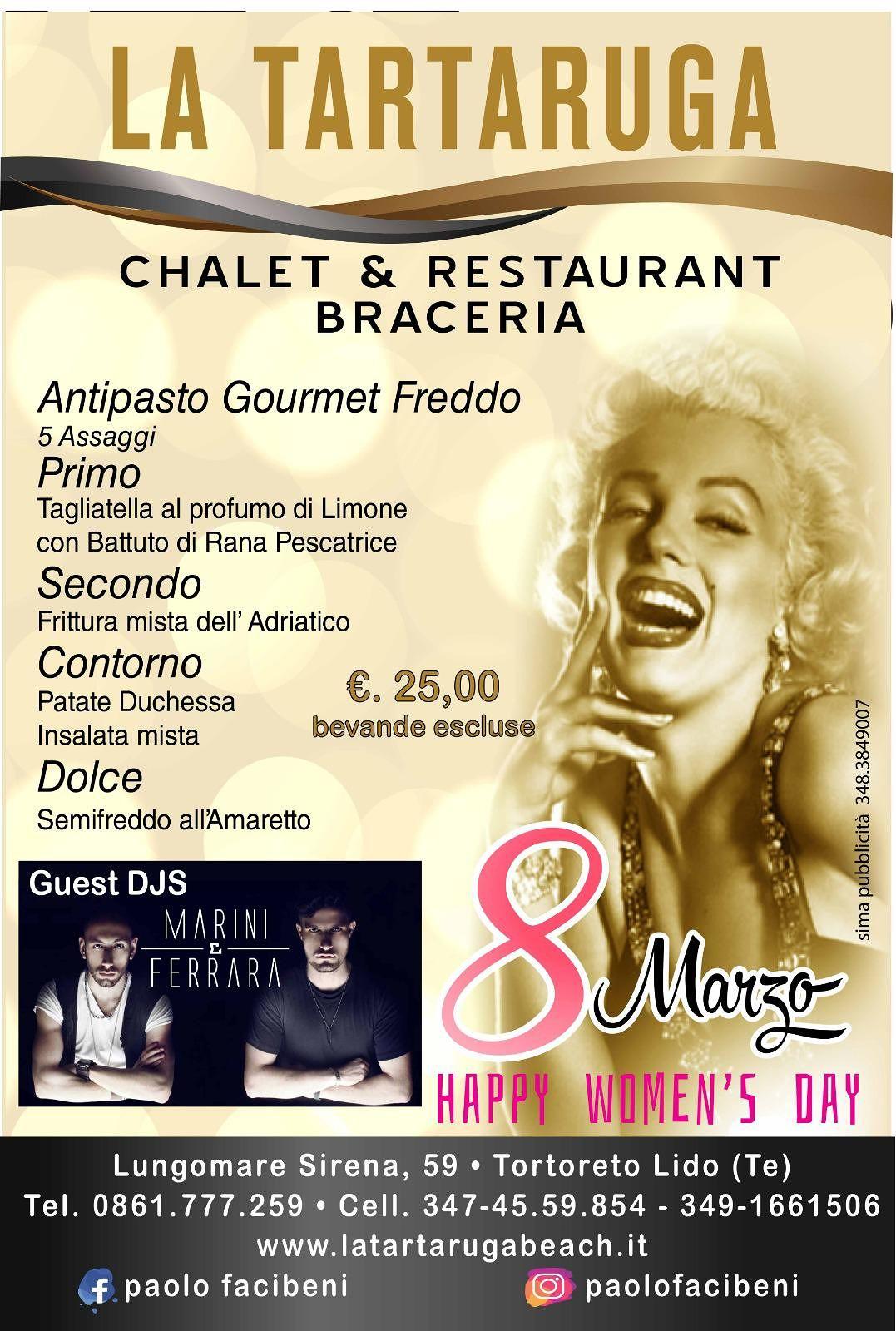 8 Marzo allo CHALET LA TARTARUGA. Fantastico Menù e ottima musica!