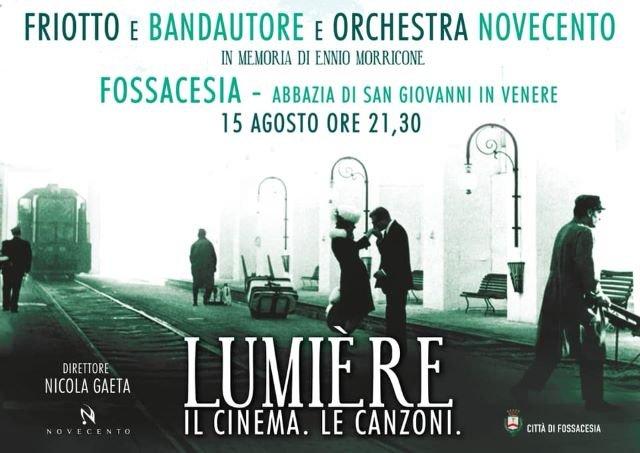 Fossacesia, concerto di Ferragosto con con 'Friotto e Bandautore e Orchestra Novecento'