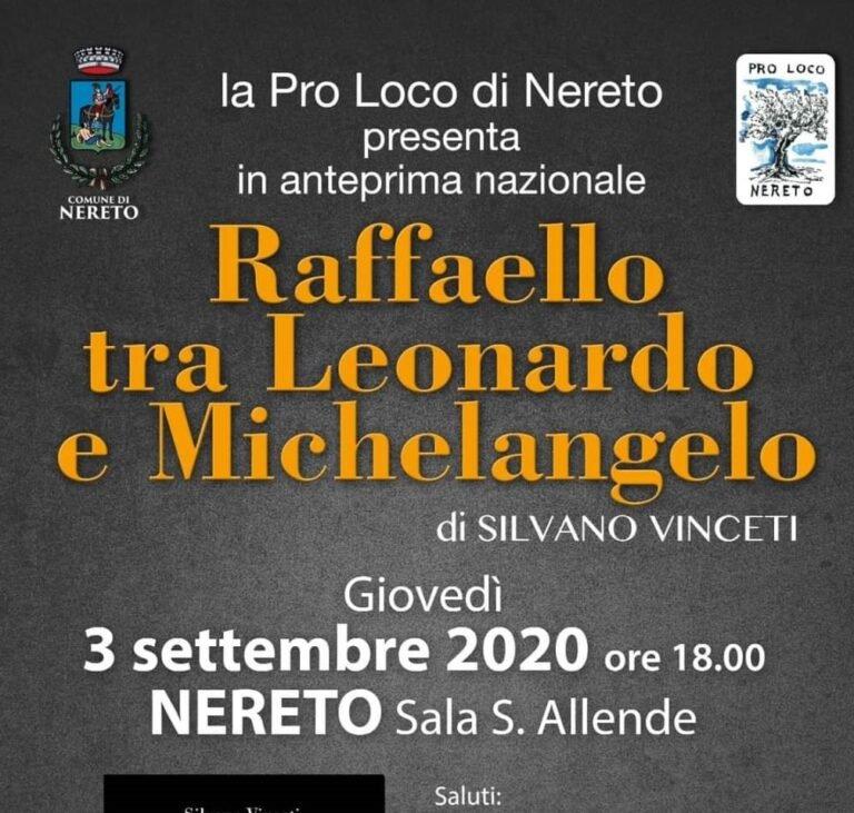 """""""Raffaello tra Leonardo e Michelangelo"""": a Nereto il nuovo libro di Silvano Vinceti"""