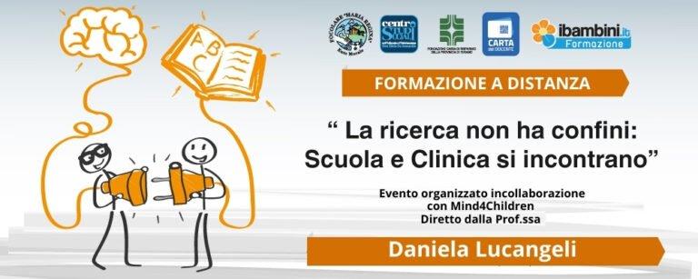 'Scuola e Clinica si incontrano': corso di formazione a distanza diretto dalla professoressa Lucangeli