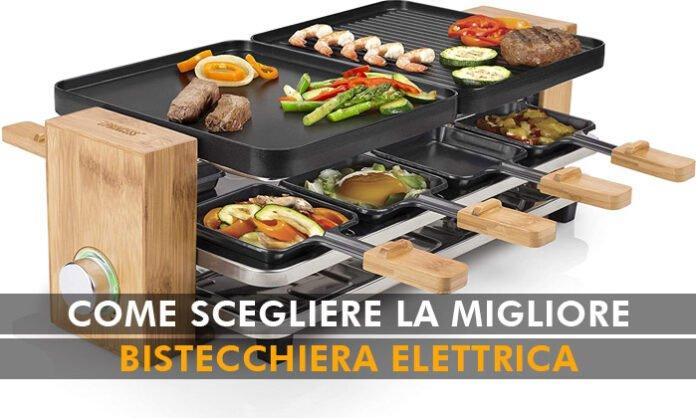 migliore bistecchiera elettrica