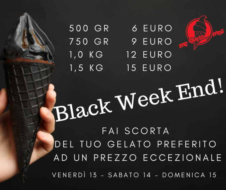 BLACK WEEK END del gelato da Me Gusta Mas