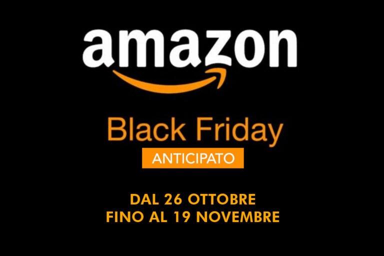 Amazon Black Friday 2020 in anticipo – Tutte le Offerte dal 26 ottobre al 19 novembre