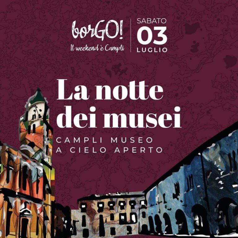 """Campli, secondo appuntamento di """"borGo"""" con la notte dei musei"""