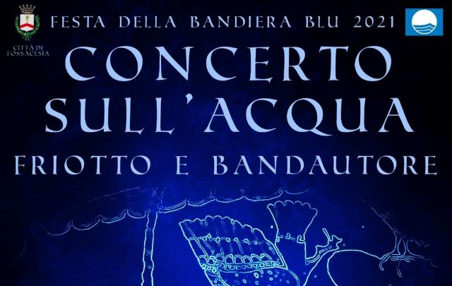 Fossacesia, concerto sull'acqua per festeggiare la ventesima Bandiera Blu