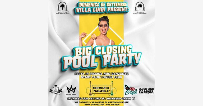 Big Closing Pool Party al Villa Luigi domenica 5 settembre